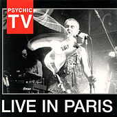 Live in Paris by Psychic TV