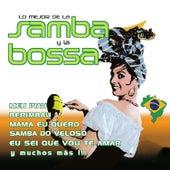 Lo Mejor de la Samba y la Bossa by Various Artists