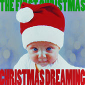 Christmas Dreaming - The First Christmas! de Various Artists