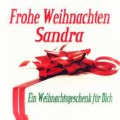 Frohe Weihnachten Sandra - Ein Weihnachtsgeschenk für Dich by Various Artists