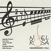 Universidade da Vila: Um Tributo a Noel Rosa de Various Artists