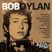 Letra & Música: A Tribute To Bob Dylan by Various Artists