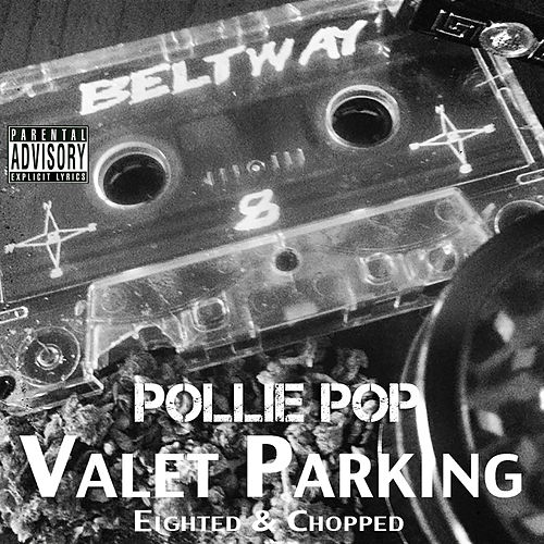 Valet Parking by Pollie Pop