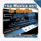 La Música en la Radio by Various Artists