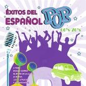 Éxitos de Pop Español 60's 70's by Various Artists