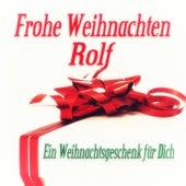 Frohe Weihnachten Rolf - Ein Weihnachtsgeschenk für Dich de Various Artists