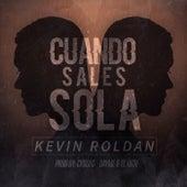 Cuando Sales Sola de Kevin Roldan