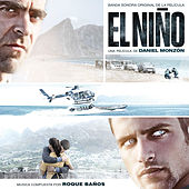 El Niño (Original Motion Picture Soundtrack) by Roque Baños