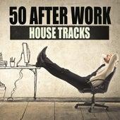 50 After Work House Tracks de Various Artists