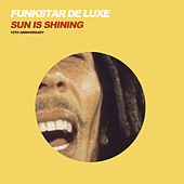 Sun Is Shining von Funkstar De Luxe