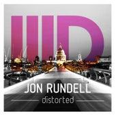 Distorted by Jon Rundell