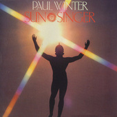 Sun Singer by Paul Winter
