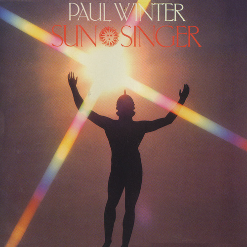 Sun Singer by Paul Winter