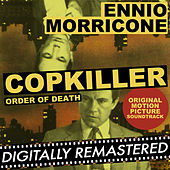 Copkiller - Order of Death (Original Motion Picture Soundtrack) by Ennio Morricone