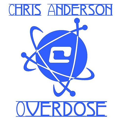 Overdose by Chris Anderson