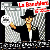 La Banchiera - La Banquière - The Lady Banker (Original Motion Picture Soundtrack) by Ennio Morricone