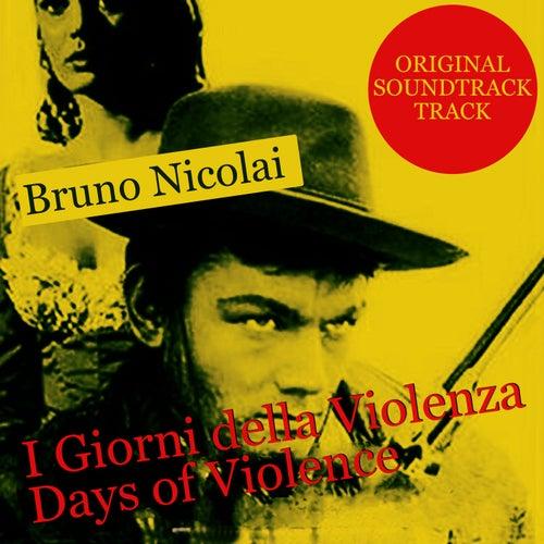 I Giorni della Violenza - Days of Violence (From