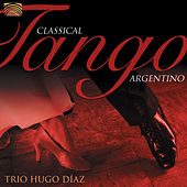Classical Tango Argentino by Trio Hugo Diaz