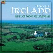 Noel Mcloughlin: Song for Ireland - The Best of Noel Mcloughlin by Noel McLoughlin