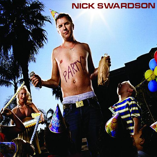 Party by Nick Swardson