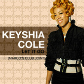 Let It Go (Marco's Club Joint) by Keyshia Cole
