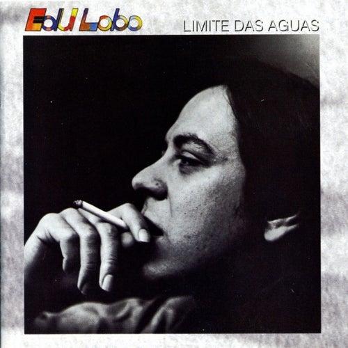 Limite das Aguas by Edu Lobo