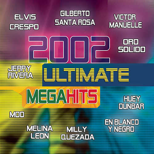 2002 Ultimate Mega Hits by Various Artists