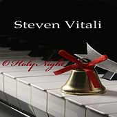 O Holy Night by Steven Vitali