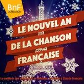 Le nouvel an de la chanson française (Le meilleur des yéyés pour le réveillon, de Dalida à Claude François) von Various Artists