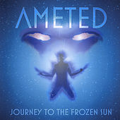 Journey to the Frozen Sun by Ameted