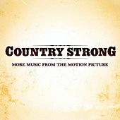 Country Strong (More Music from the Motion Picture) von Various Artists
