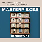 Masterpieces in Miniature de San Francisco Symphony