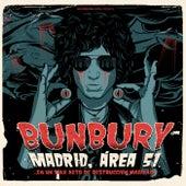 Madrid, Área 51... en un sólo acto de destrucción masiva!!! de Bunbury