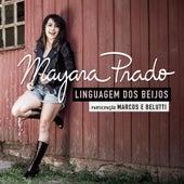 Linguagem dos Beijos de Mayara Prado