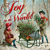Joy to the World: 30 Traditional Christmas Classics by Various Artists