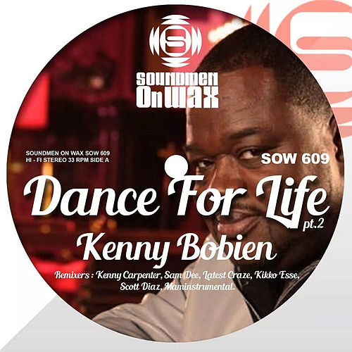 Dance for Life - Remixes, Pt. 2 by Kenny Bobien