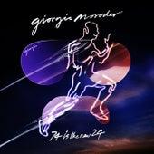 74 Is the New 24 von Giorgio Moroder