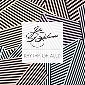 Rhythm of Auld by Julio Bashmore