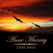 Some Birds by Anne Murray
