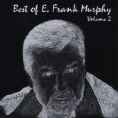 Best of E. Frank Murphy, Vol. 2 by E. Frank Murphy