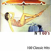 N°1 60's (100 Classic Hits) di Various Artists