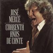 40 Años De Cante de José Mercé