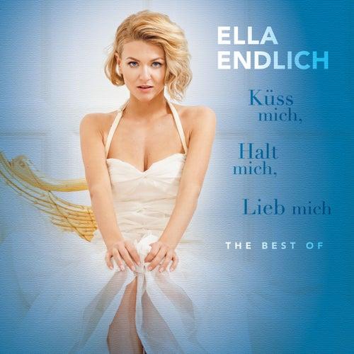 Küss mich, halt mich, lieb mich - The Best Of von Ella Endlich
