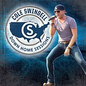 Down Home Sessions by Cole Swindell