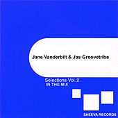 Jane Vanderbilt & Jas Groovetribe Selections, Vol. 2 by Various Artists