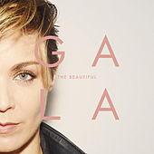 The Beautiful by Gala