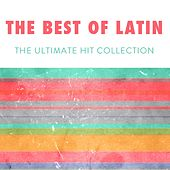 The Best Of Latin by Various Artists
