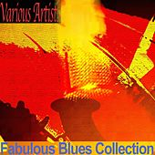 Fabulous Blues Collection (Remastered) by Various Artists