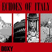 Echoes of Italy (Doxy collection, remastered) by Various Artists