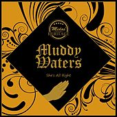She's All Right de Muddy Waters